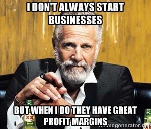 Profit Margins Interesting Guy in the World